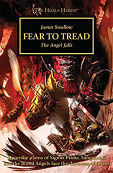 Fear to Tread (The Horus Heresy Book 21) by [James Swallow]