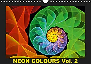 Neon Colours Vol. 2 / UK-Version 2019: Fractals in neon colours, luminous and psychedelic artworks not only for teenagers. (Calvendo Art)