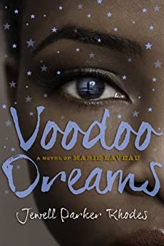 Voodoo Dreams: A Novel of Marie Laveau by [Jewell Parker Rhodes]