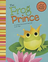 The Frog Prince: A Retelling of the Grimm's Fairy Tale (My First Classic Story)