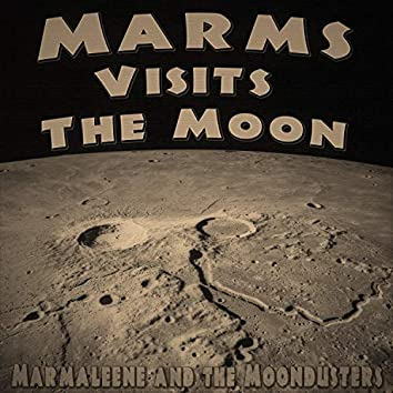 Marms Visits the Moon