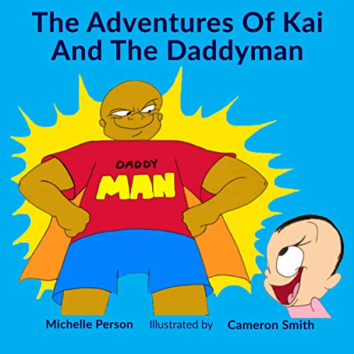 Couverture de The Adventures of Kai and the Daddyman