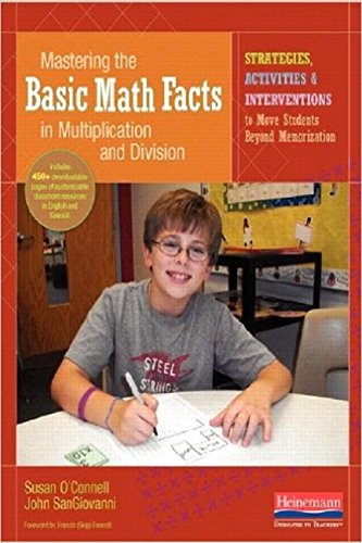 Mastering the Basic Math Facts in Multiplication and Division: Strategies, Activities & Intervention