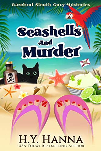Seashells and Murder (Barefoot Sleuth Cozy Mysteries ~ Book 2) by [H.Y. Hanna]