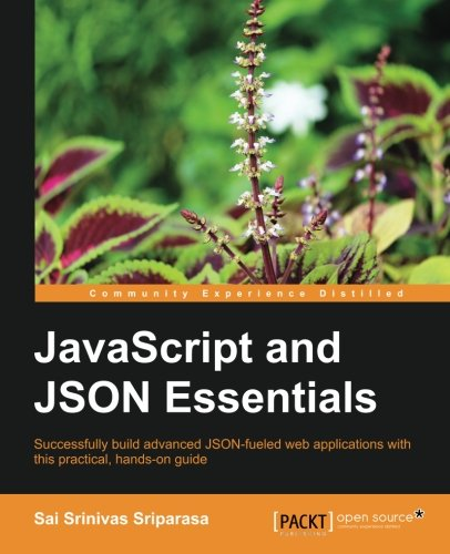 JavaScript and JSON Essentials