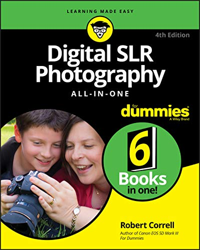 Digital SLR Photography All-in-One For Dummies (For Dummies (Computer/Tech))