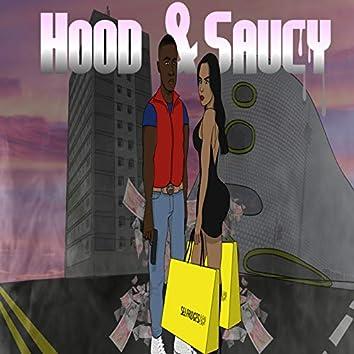 Hood & Saucy
