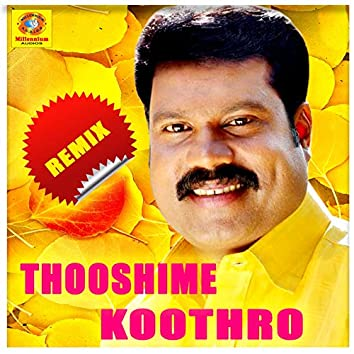Thooshime Kootharo (Remix)