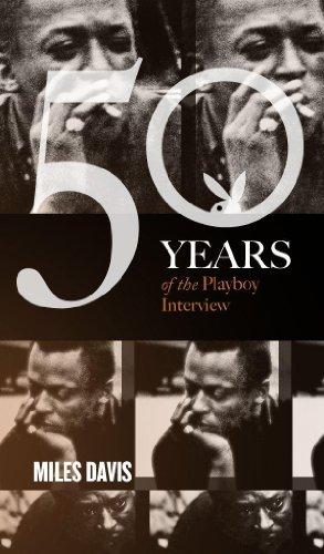 Miles Davis: The Playboy Interview (Singles Classic) (50 Years of the Playboy Interview) (English Edition)の詳細を見る