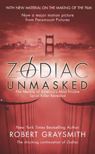 Zodiac Unmasked: The Identity of America\'s Most Elusive Serial Killer Revealed (English Edition)