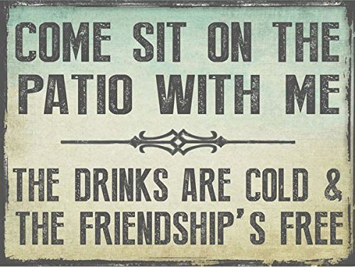 Sun Protected Comeit on the Patio With Me Metalign, Guaranteed not to fade for 4 years,Outdoor Living, Patio Decor Vintage TIN SIGN Size: Approx. 20 * 30cm/ 7.8 * 11.8 inch(L * W)
