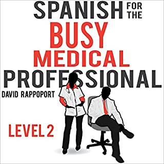 Spanish for the Busy Medical Professional, Level 2 audiobook cover art