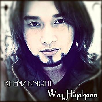 Way Hiyalgaan