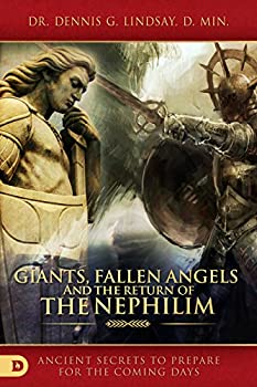 Giants Fallen Angels and the Return of the Nephilim  Ancient Secrets to Prepare for the Coming Days
