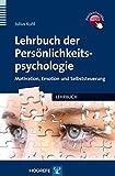 Lehrbuch der Persönlichkeitspsychologie: Motivation, Emotion und Selbststeuerung
