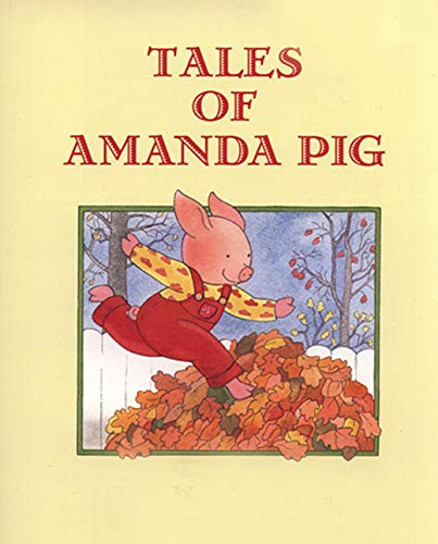 TALES OF AMANDA PIG: Children's Books (English Edition)