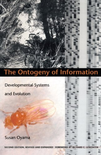The Ontogeny of Information: Developmental Systems and Evolution (Science and Cultural Theory) (English Edition) PDF Books
