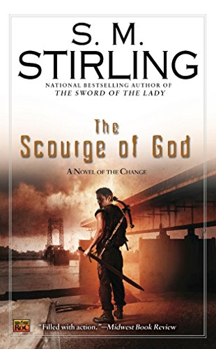 The Scourge of God (A Novel of the Change, Band 5)