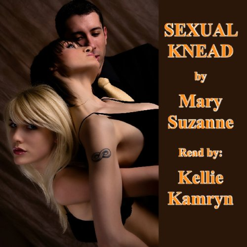 Sexual Knead audiobook cover art