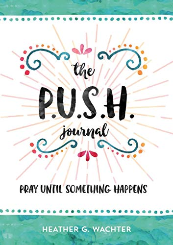 The P.U.S.H. Journal
