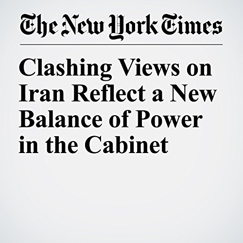 Clashing Views on Iran Reflect a New Balance of Power in the Cabinet copertina
