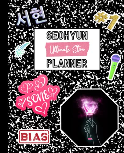 """Seohyun Planner: Ultimate Stan Mock Sticker Filled Kpop Bias Merch Monthly & Weekly Undated 150 Page 7.5 x 9.25"""" School Style Softbound Paperback Activity Planning Book for SONE Fan"""