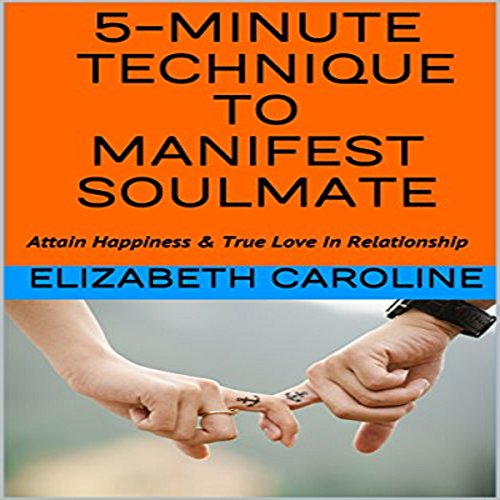 5-Minute Technique to Manifest Soulmate audiobook cover art