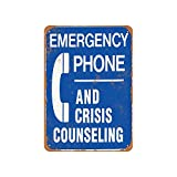 Emergency Phone and Crisis Counseling Vintage Aluminum Metal Signs Tin Plaques Wall Poster for Garage Man Cave Cafee Bar Pub Club Shop Outdoor Home Decoration 12'x8'