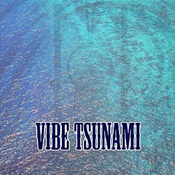 Vibe Tsunami