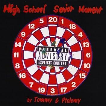 HIGH SCHOOL SENIOR MOMENT