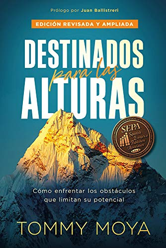 Destinados para las alturas - REV / Destined for The Heights - REV: Cómo vivir conforme al diseño original de Dios para tu vida