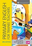 Primary English for Trainee Teachers (Transforming Primary QTS Series)