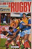 Le livre d'or du rugby. 1987