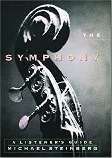 The Symphony: A Listener's Guide by Steinberg, Michael published by OUP USA (1996)