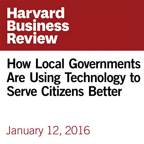 How Local Governments Are Using Technology to Serve Citizens Better copertina