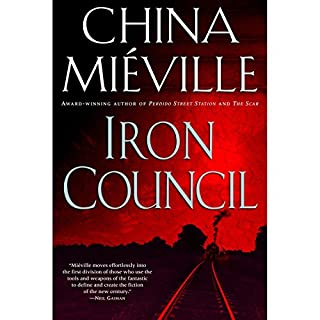Iron Council     New Crobuzon, Book 3              Written by:                                                                                                                                 China Mieville                               Narrated by:                                                                                                                                 Gildart Jackson                      Length: 21 hrs and 4 mins     6 ratings     Overall 4.3