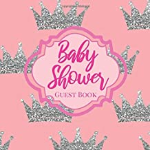 Baby Shower Guestbook: Royal Little Princess Pastel Pink Silver Bling Glitter Crown - Signing Sign In Book, Welcome New Baby Girl with Gift Log ... Prediction, Advice Wishes, Photo Milestones