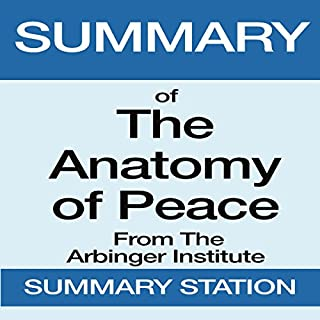 Summary of The Anatomy of Peace from the Arbinger Institute audiobook cover art