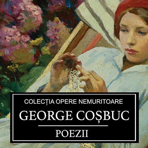 Couverture de Poezii de George Cosbuc [Poems by George Cosbuc]