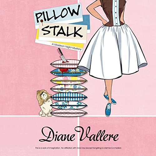 Pillow Stalk: A Mad for Mod Mystery, Book 1