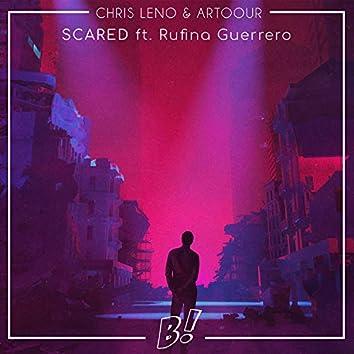 Scared (feat. Rufina Guerrero)