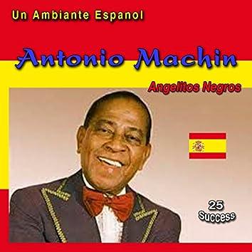 Un ambiente espanol: Angelitos Negros (25 Sucess)