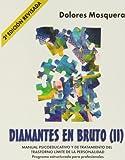 Diamantes En Bruto II - 2ª Edición Revisada