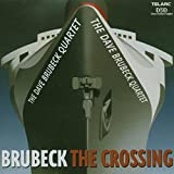 Songtexte von The Dave Brubeck Quartet - The Crossing