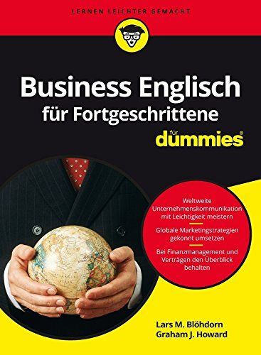 Business Englisch für Fortgeschrittene für Dummies