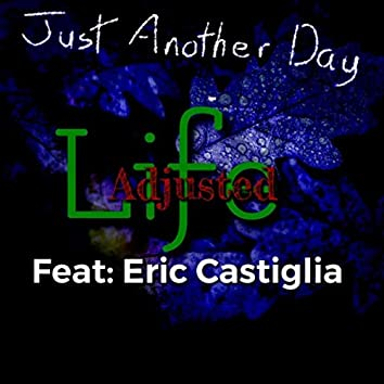 Just Another Day (feat. Eric Castiglia)