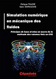 Simulation numérique en mécanique des fluides - aérodynamique....