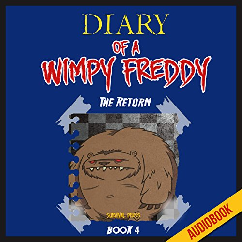 Diary of a Wimpy Freddy (Book 4): The Return Titelbild