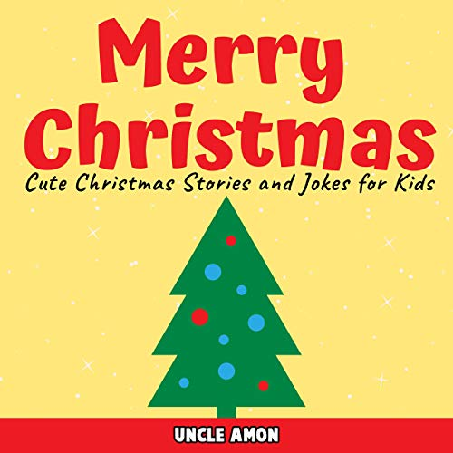 Merry Christmas: Cute Christmas Stories and Jokes for Kids cover art