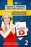 Imparare lo svedese - Lettura facile | Ascolto facile | Testo a fronte: Svedese corso audio num. 2 (Imparare lo svedese | Easy Audio | Easy Reader)